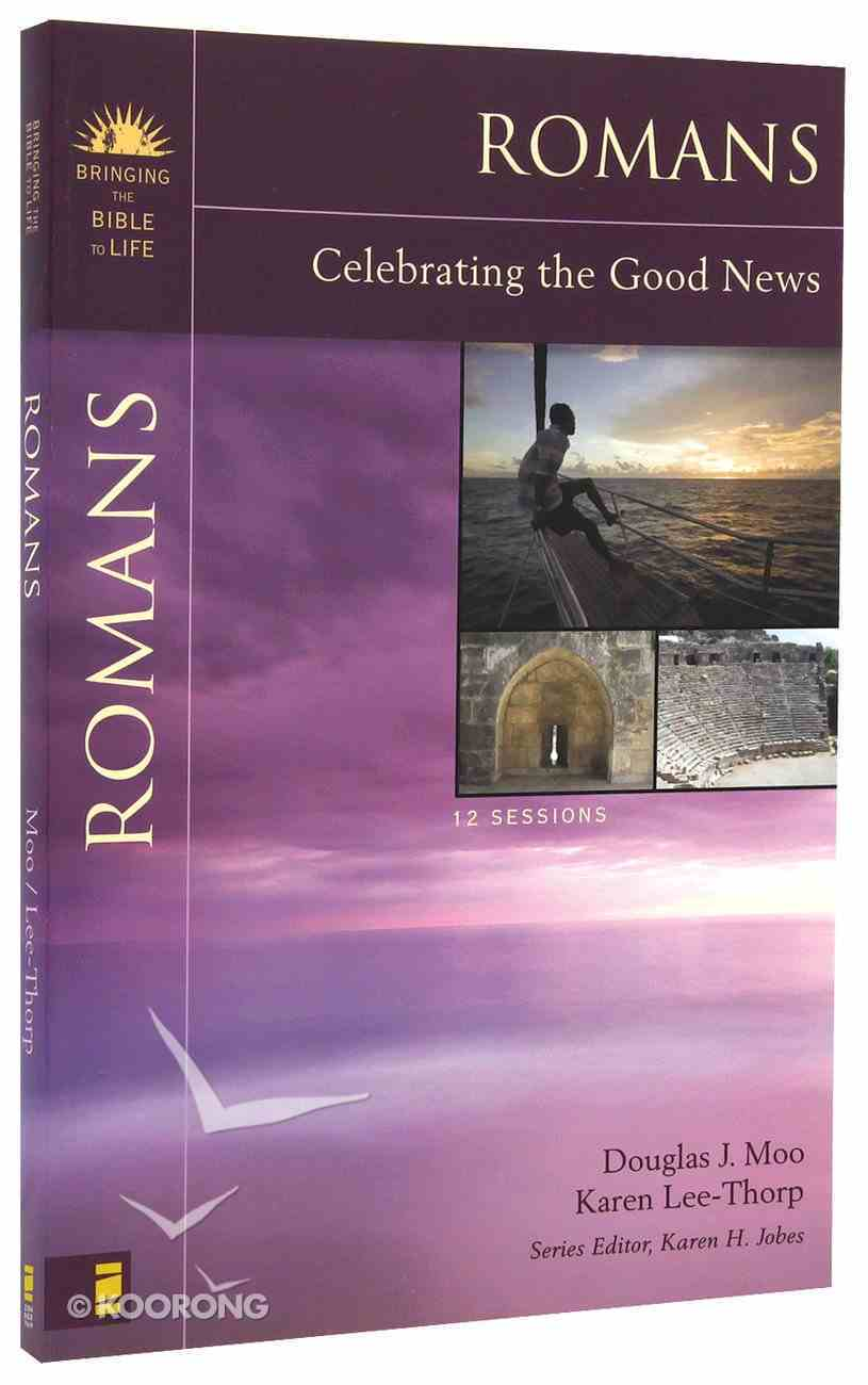 Romans (Bringing The Bible To Life Series) Paperback