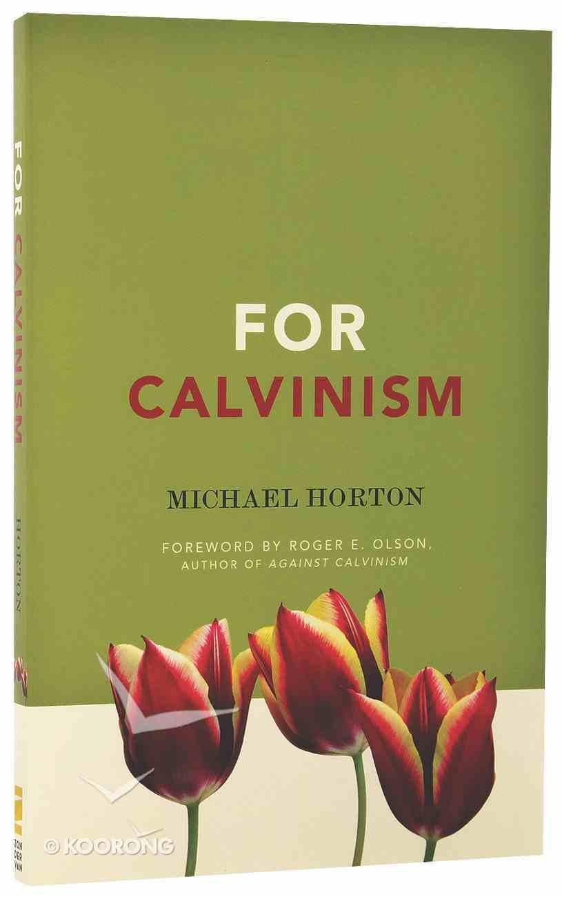 For Calvinism Paperback