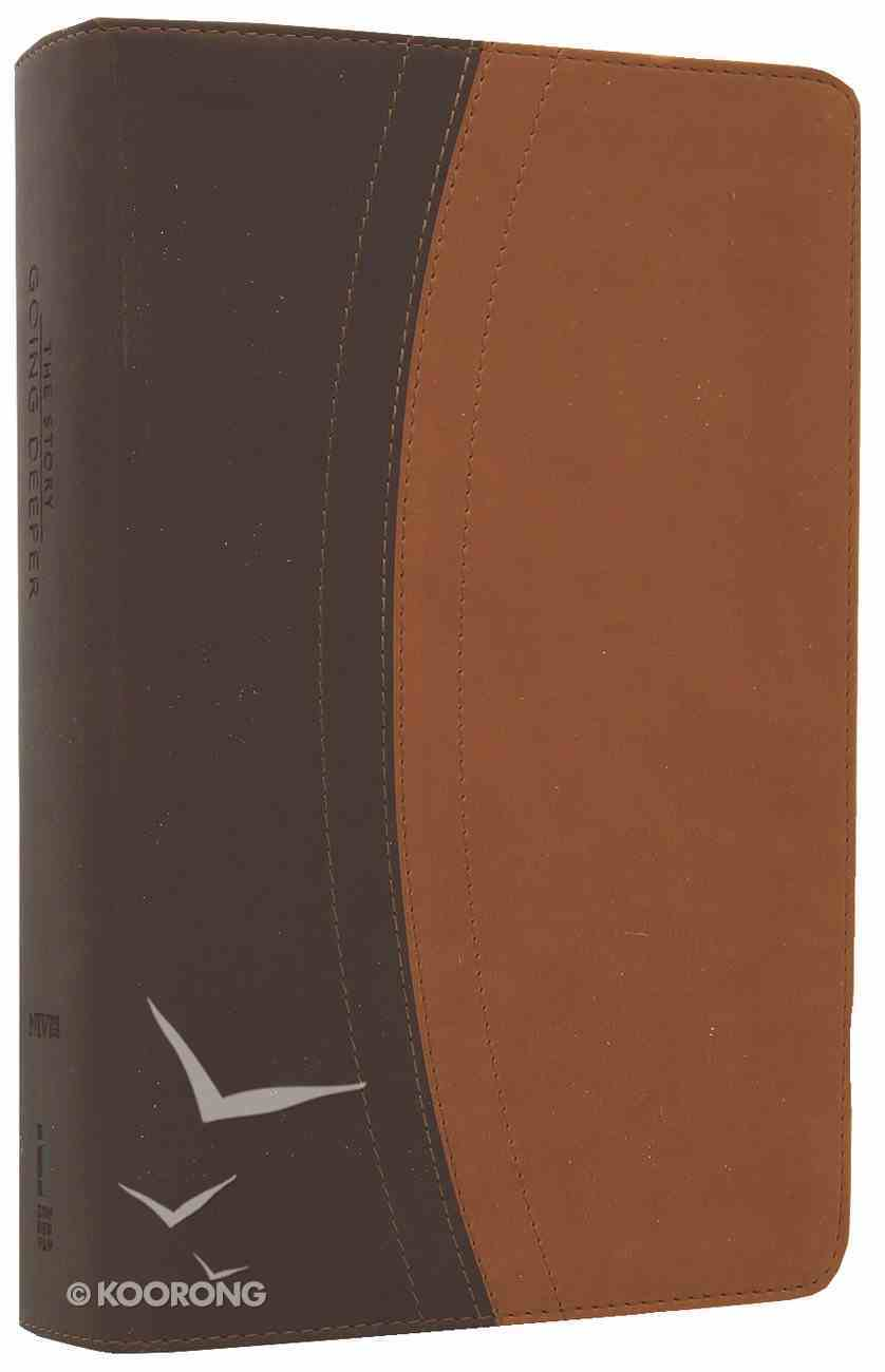 NIV the Story, Going Deeper Bible Chocolate/Tan Duo-Tone (The Story Series) Imitation Leather