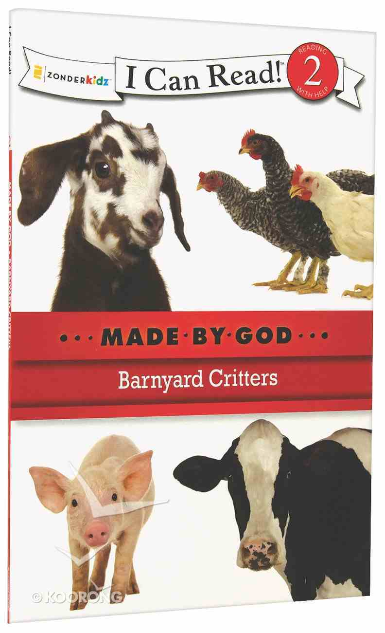 Barnyard Critters (I Can Read!2/made By God Series) Paperback