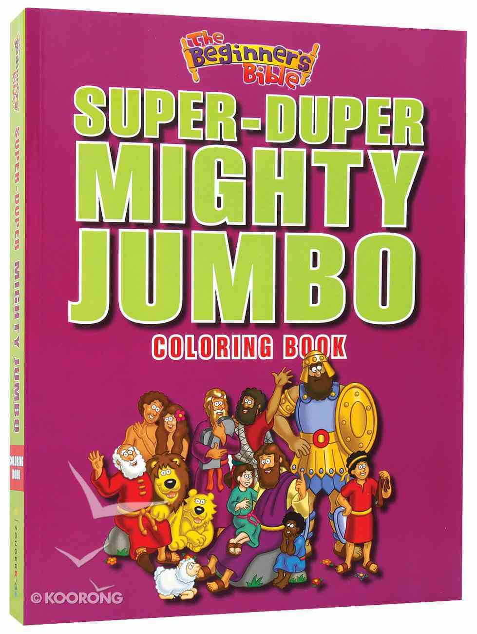 Beginner's Bible: Super-Duper, Mighty, Jumbo Colouring Book Paperback