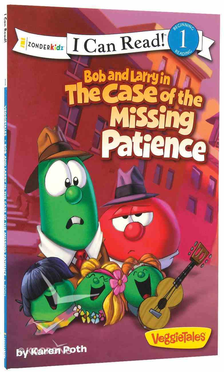 Bob and Larry in the Case of the Missing Patience (I Can Read!1/veggietales Series) Paperback