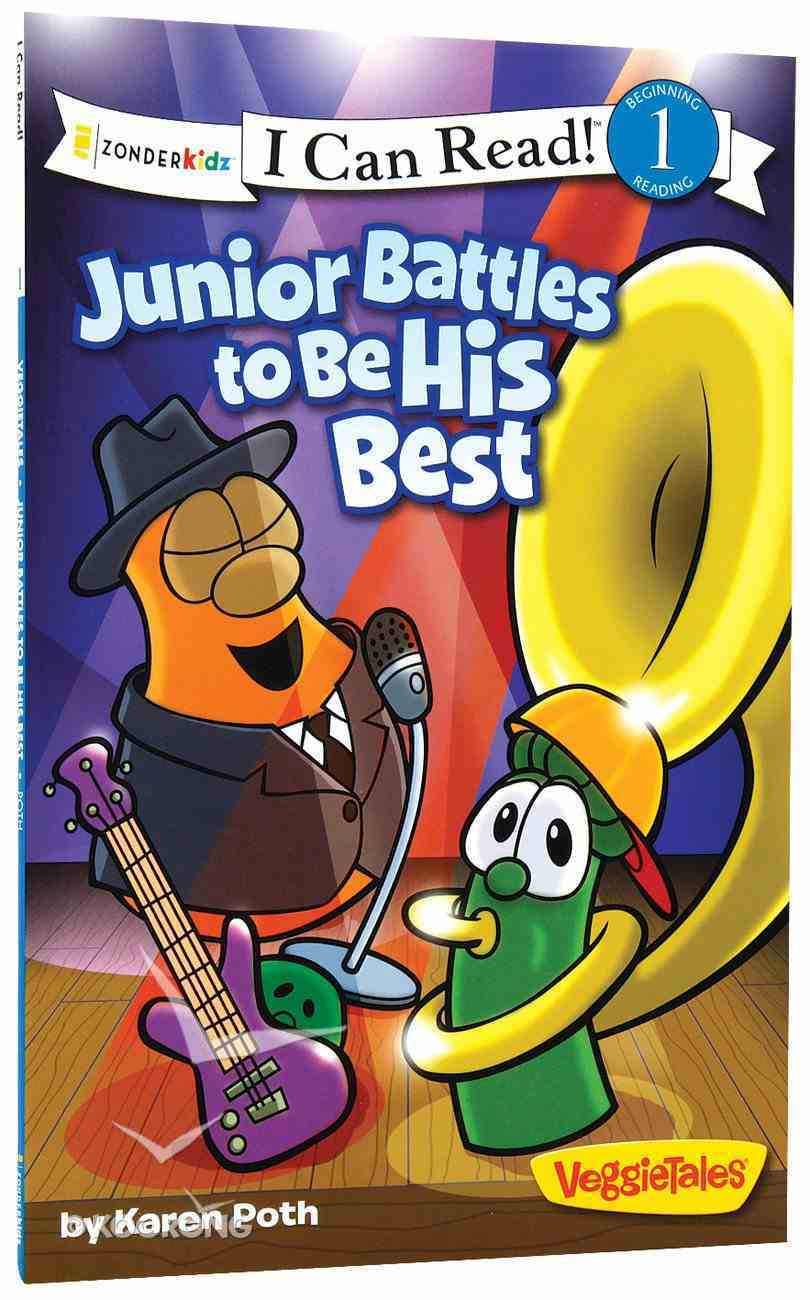 Junior Battles to Be His Best (I Can Read!1/veggietales Series) Paperback