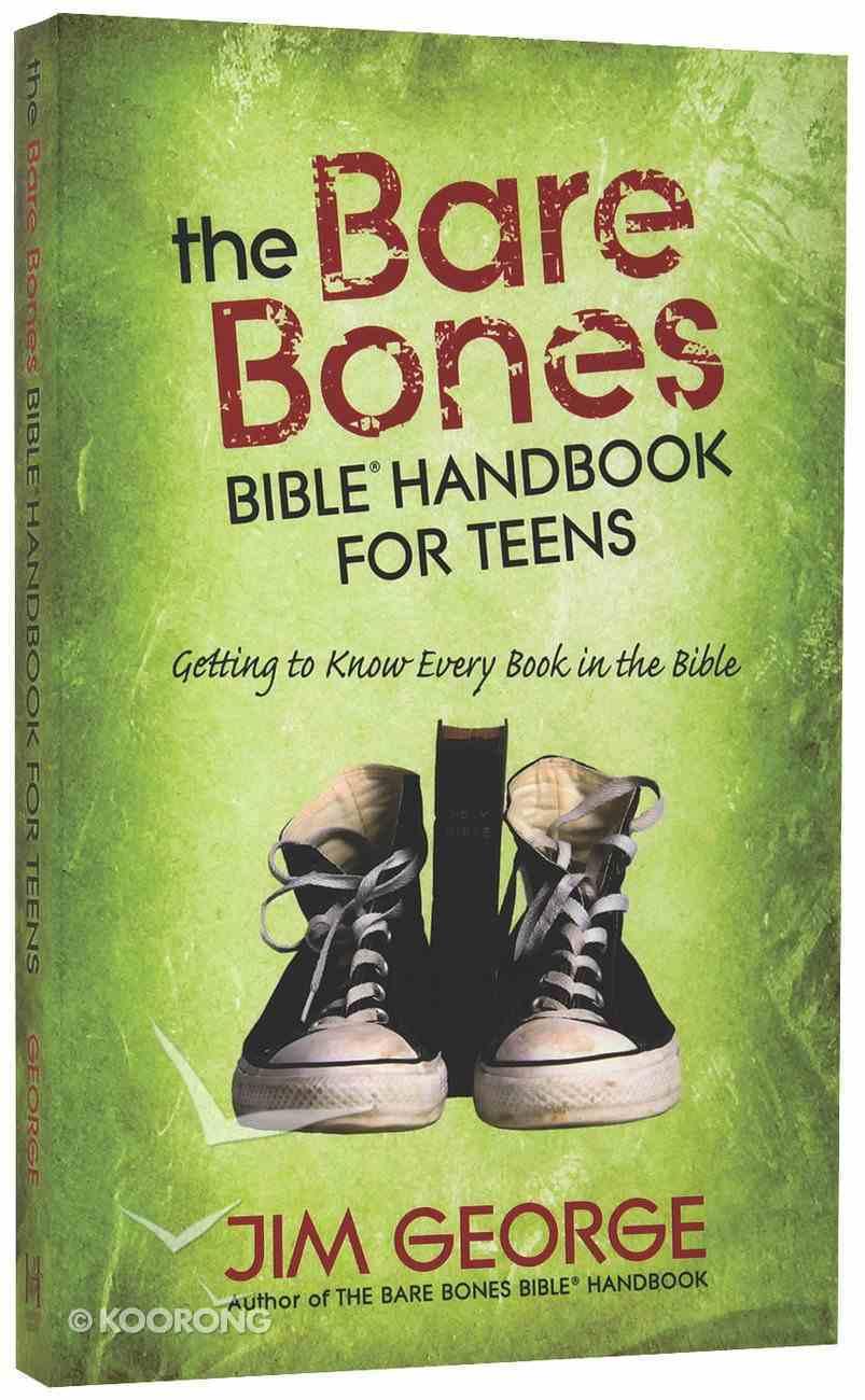 The Bare Bones Bible Handbook For Teens Paperback