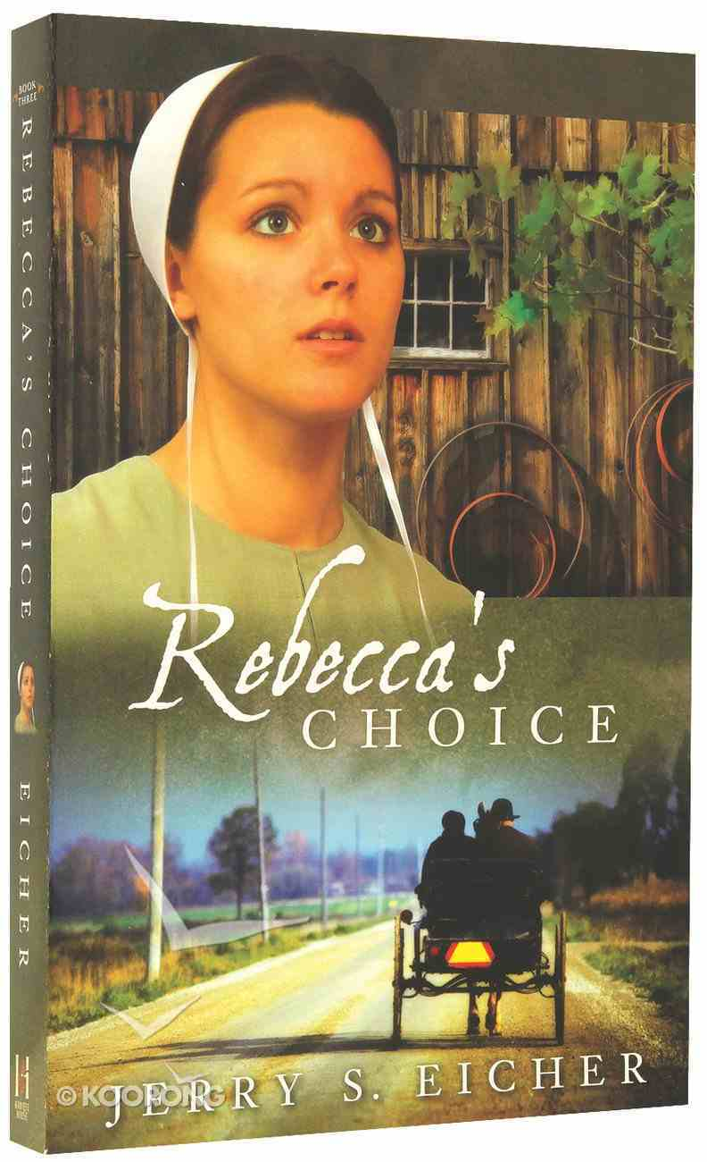 Rebecca's Choice (#03 in Adams County Trilogy Series) Paperback
