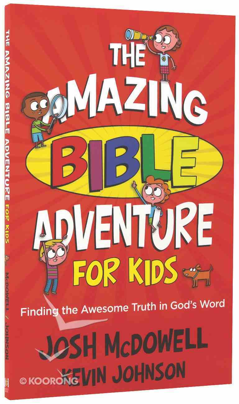 The Amazing Bible Adventure For Kids Paperback