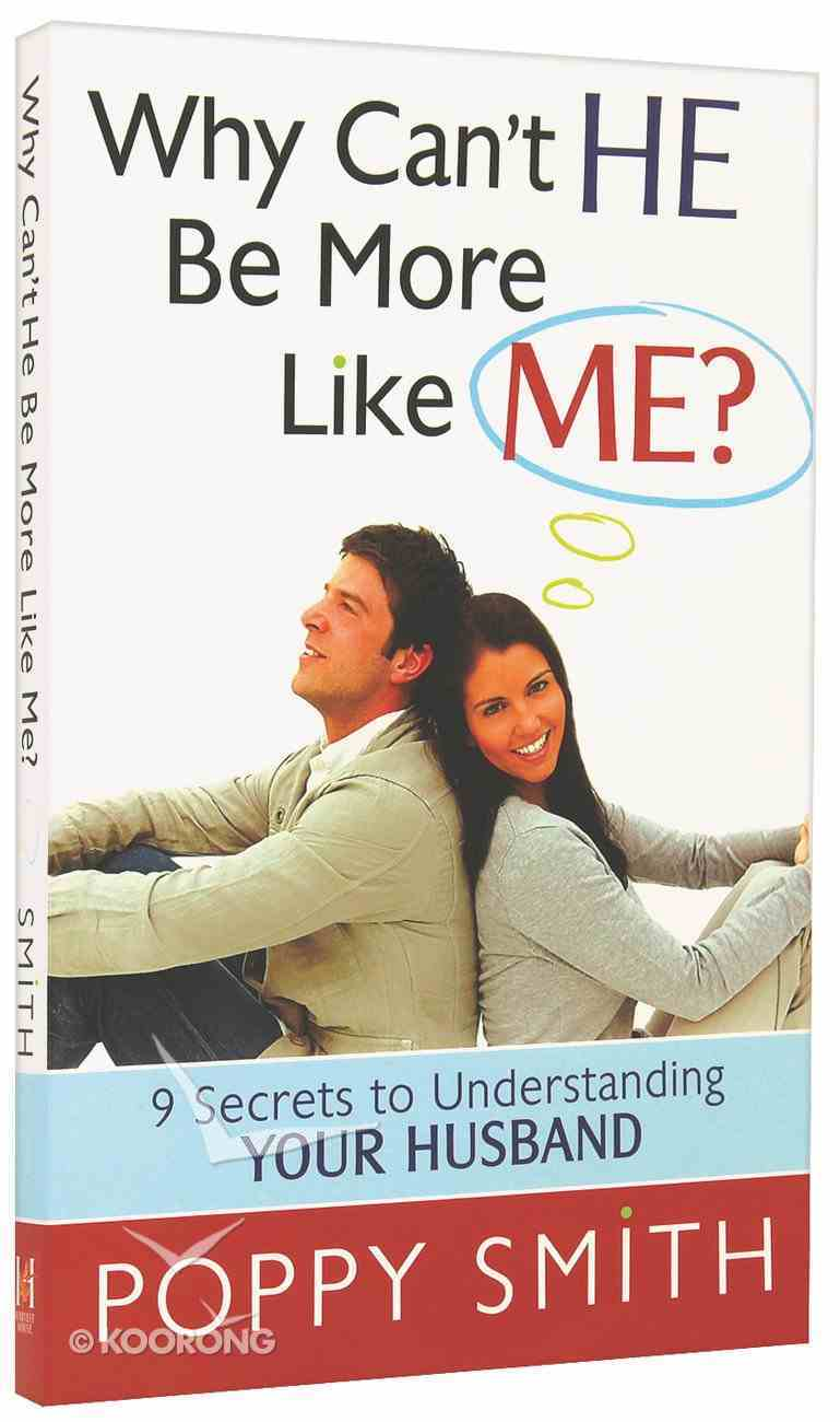 Why Can't He Be More Like Me? Paperback