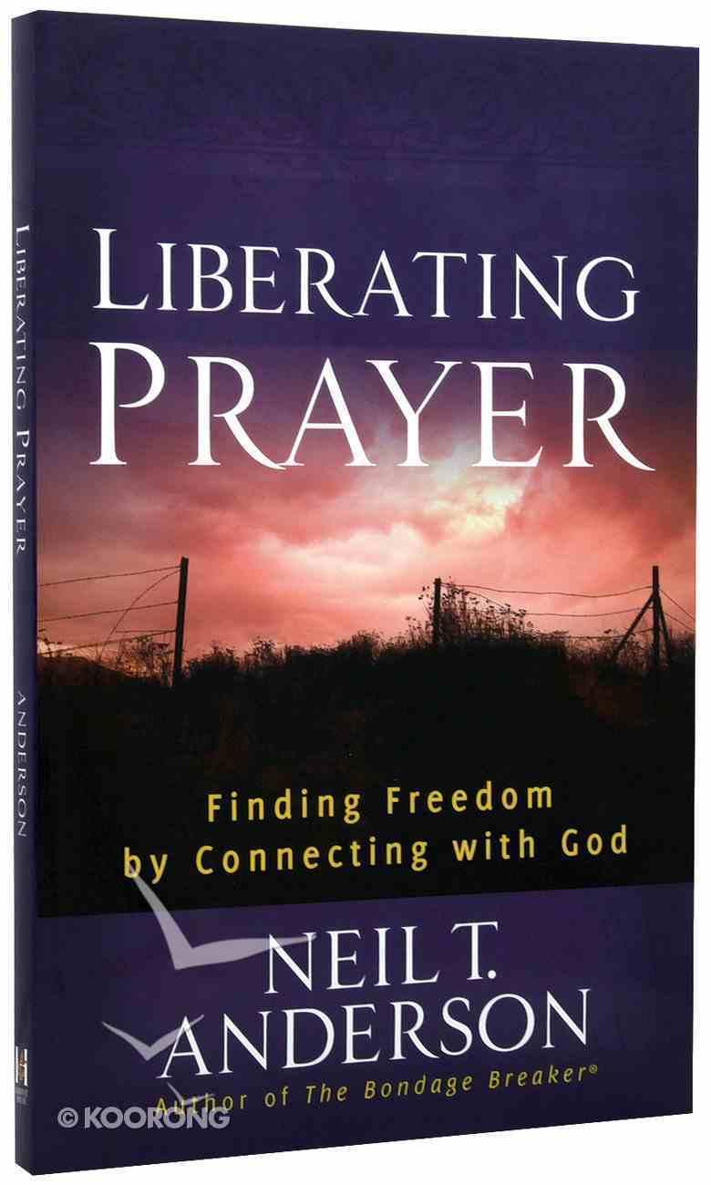 Liberating Prayer Paperback