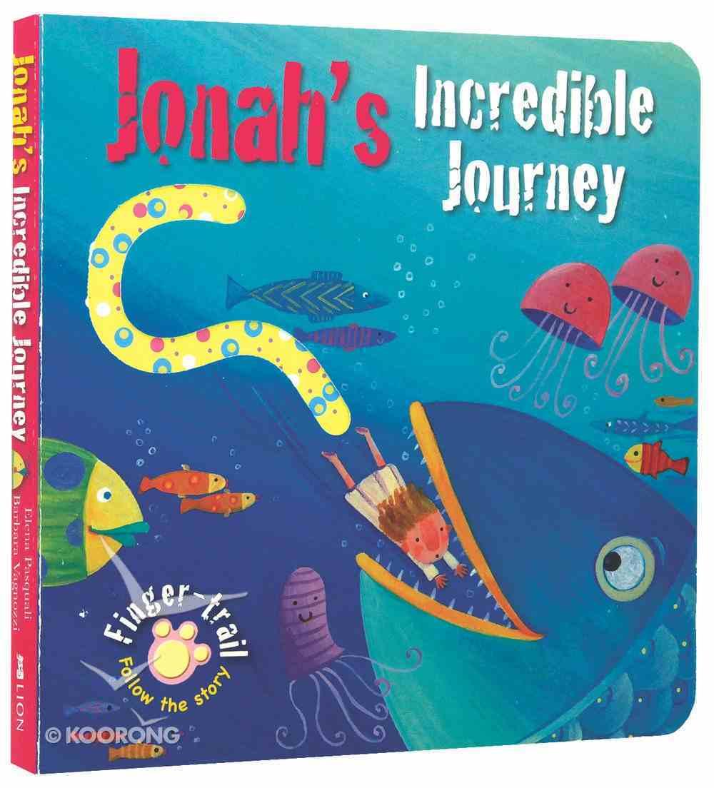 Jonah's Incredible Journey (Finger-trail Tales Series) Board Book