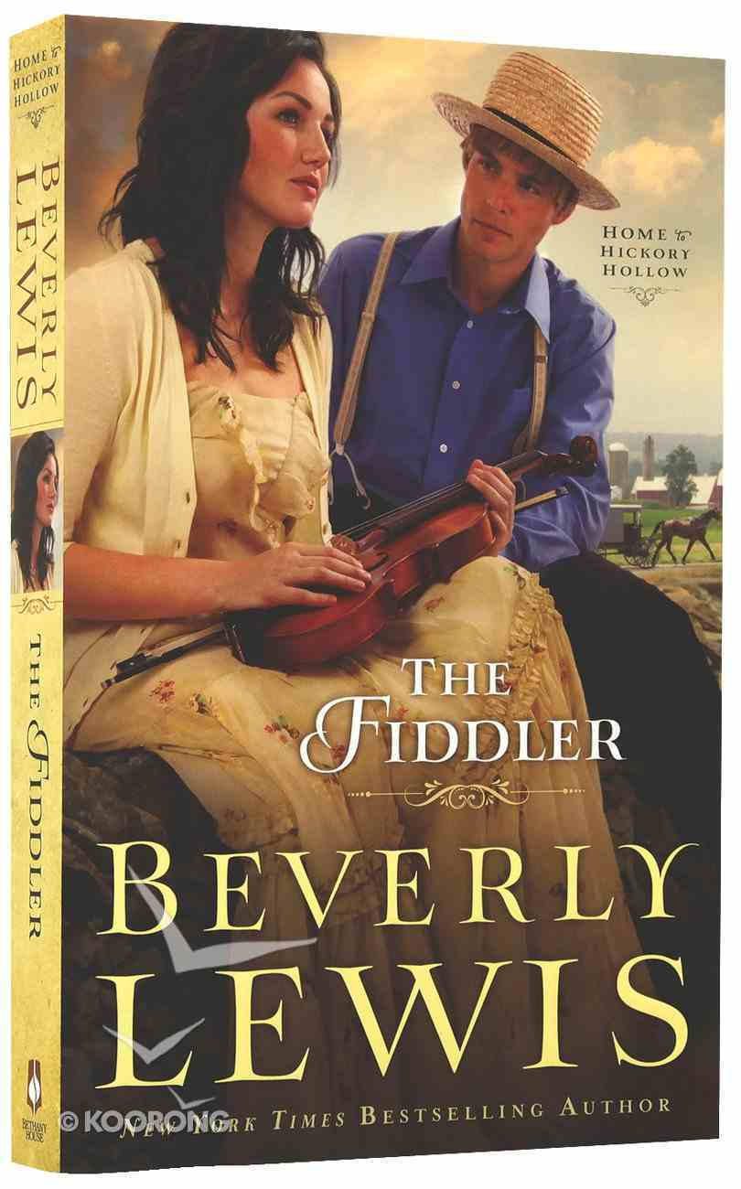 The Fiddler (#01 in Home To Hickory Hollow Series) Paperback