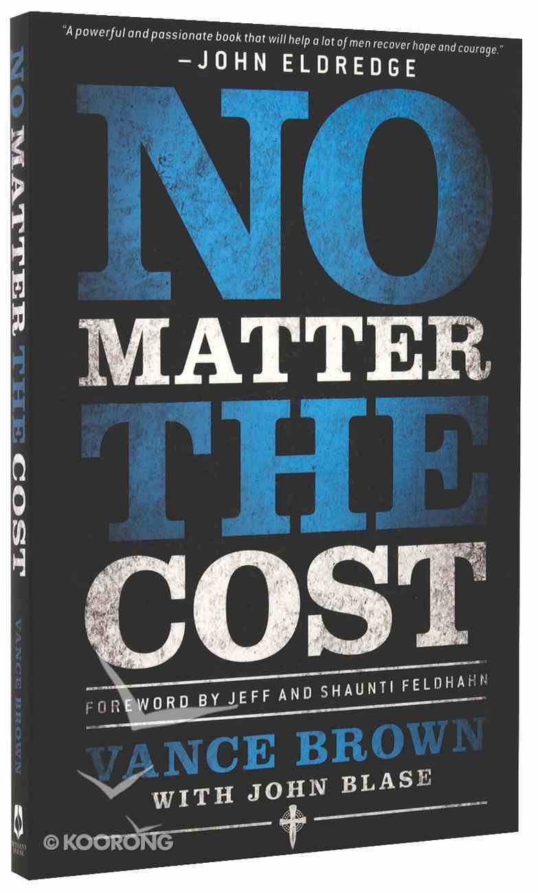 No Matter the Cost Paperback