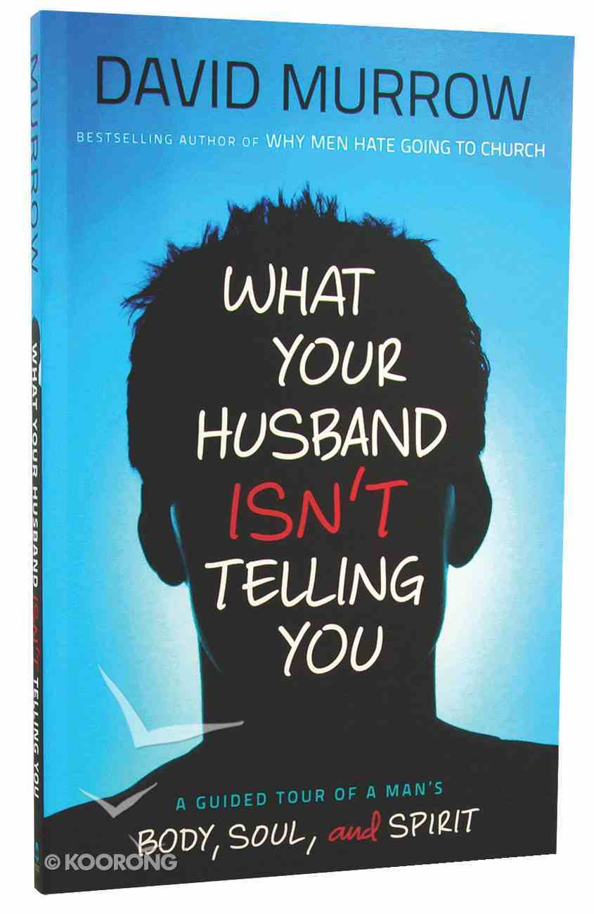 What Your Husband Isn't Telling You Paperback