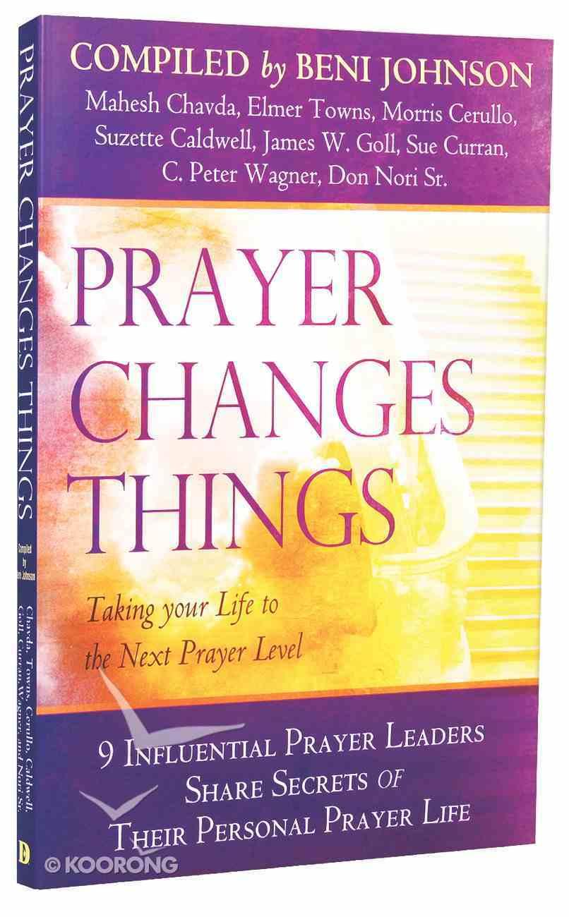 Prayer Changes Things Paperback
