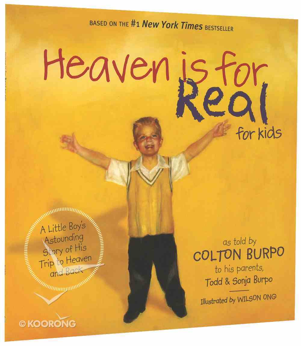 Heaven is For Real (For Kids) Paperback