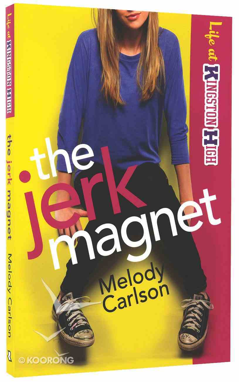 The Jerk Magnet (#01 in Life At Kingston High Series) Paperback