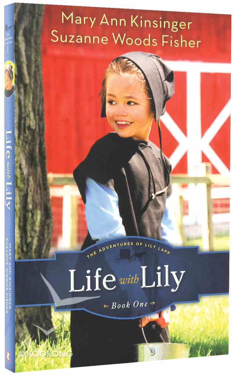 Life With Lily (#01 in The Adventures Of Lily Lapp Series) Paperback