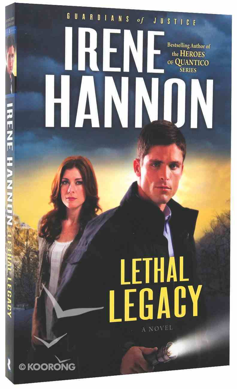 Lethal Legacy (#03 in Guardians Of Justice Series) Paperback