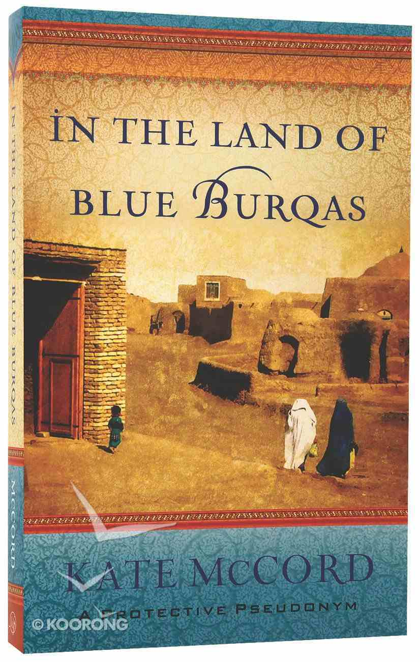In the Land of Blue Burqas Paperback
