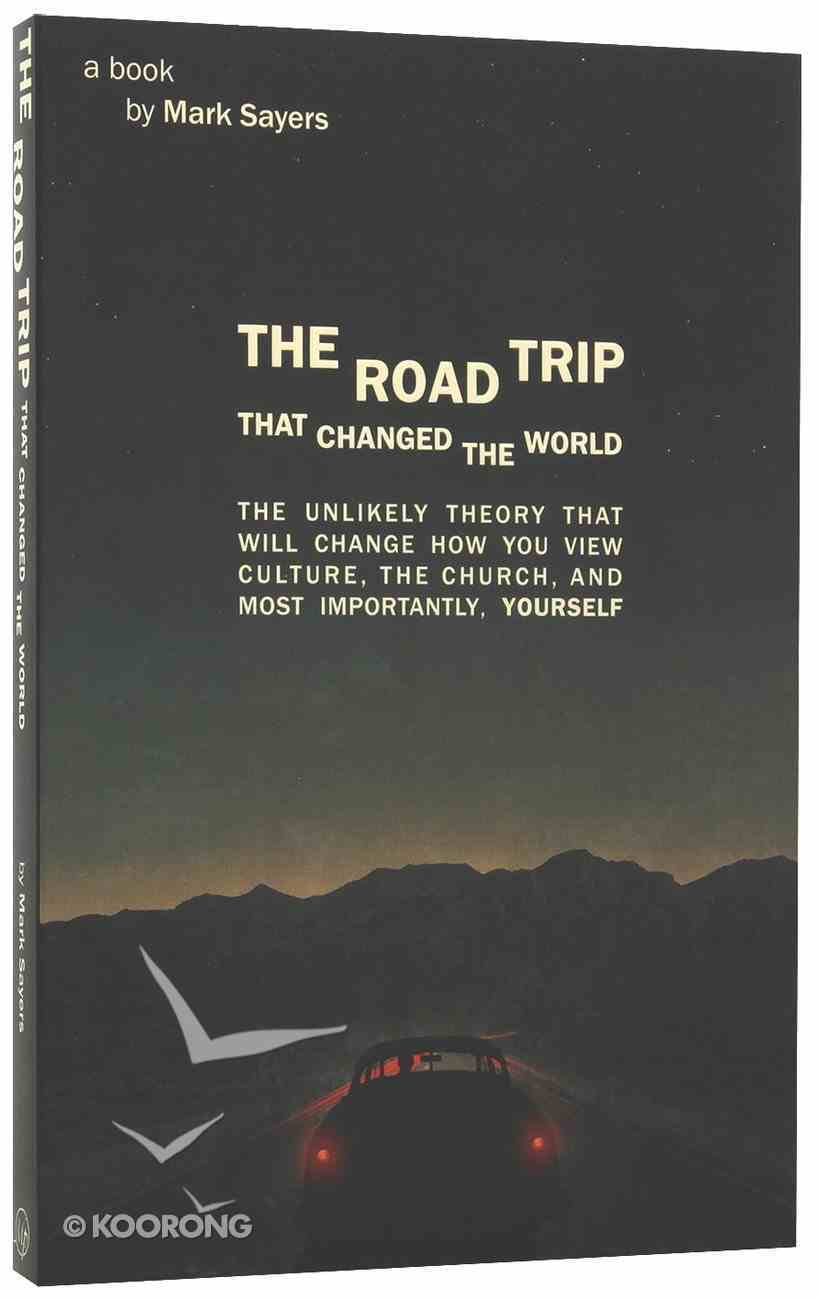 The Road Trip That Changed the World Paperback