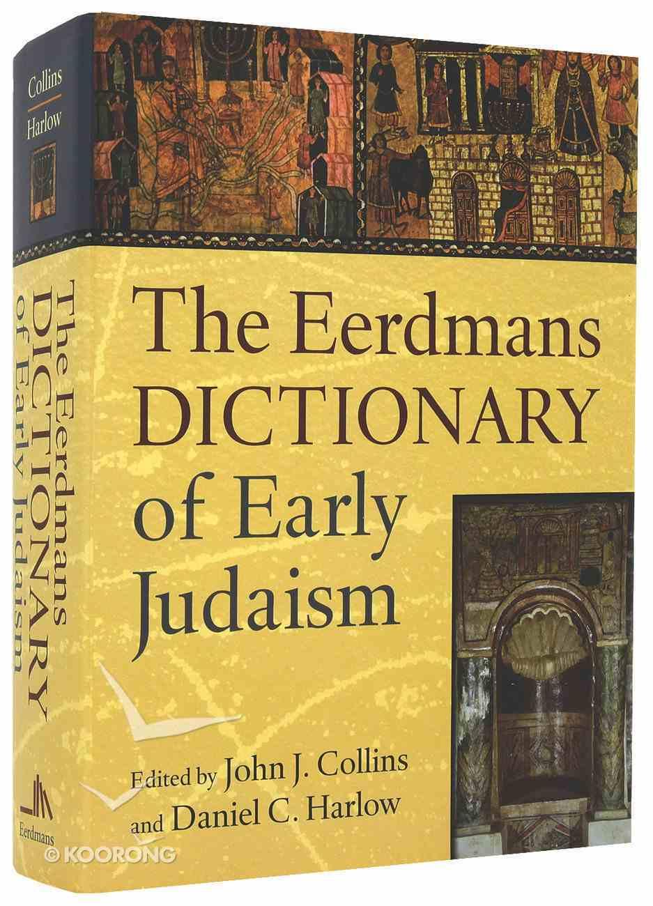 The Eerdmans Dictionary of Early Judaism Hardback