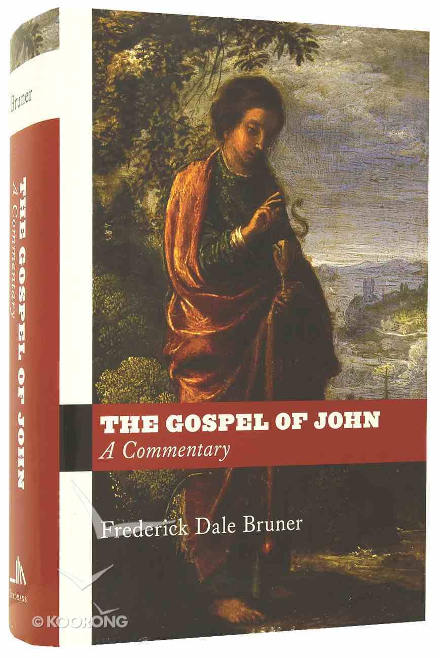 The Gospel of John: A Commentary Hardback