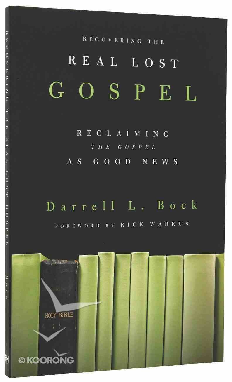 Recovering the Real Lost Gospel Paperback