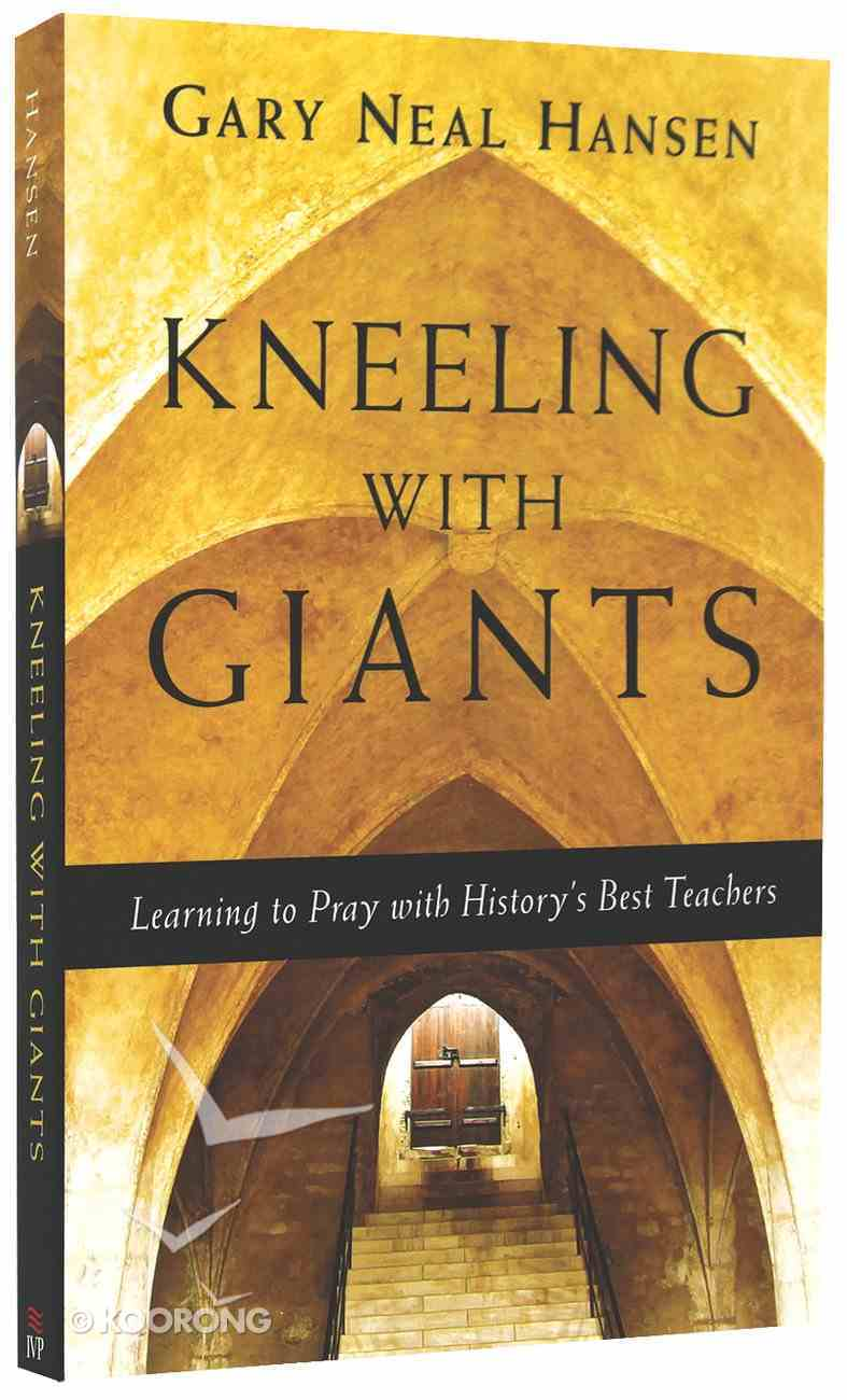 Kneeling With Giants Paperback