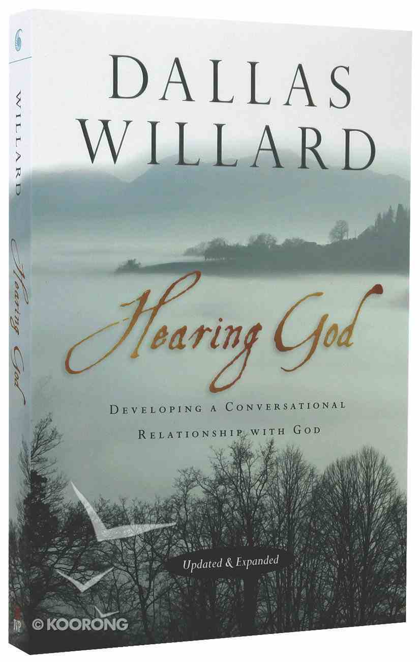 Hearing God: Developing a Conversational Relationship With God (And Expanded) Paperback