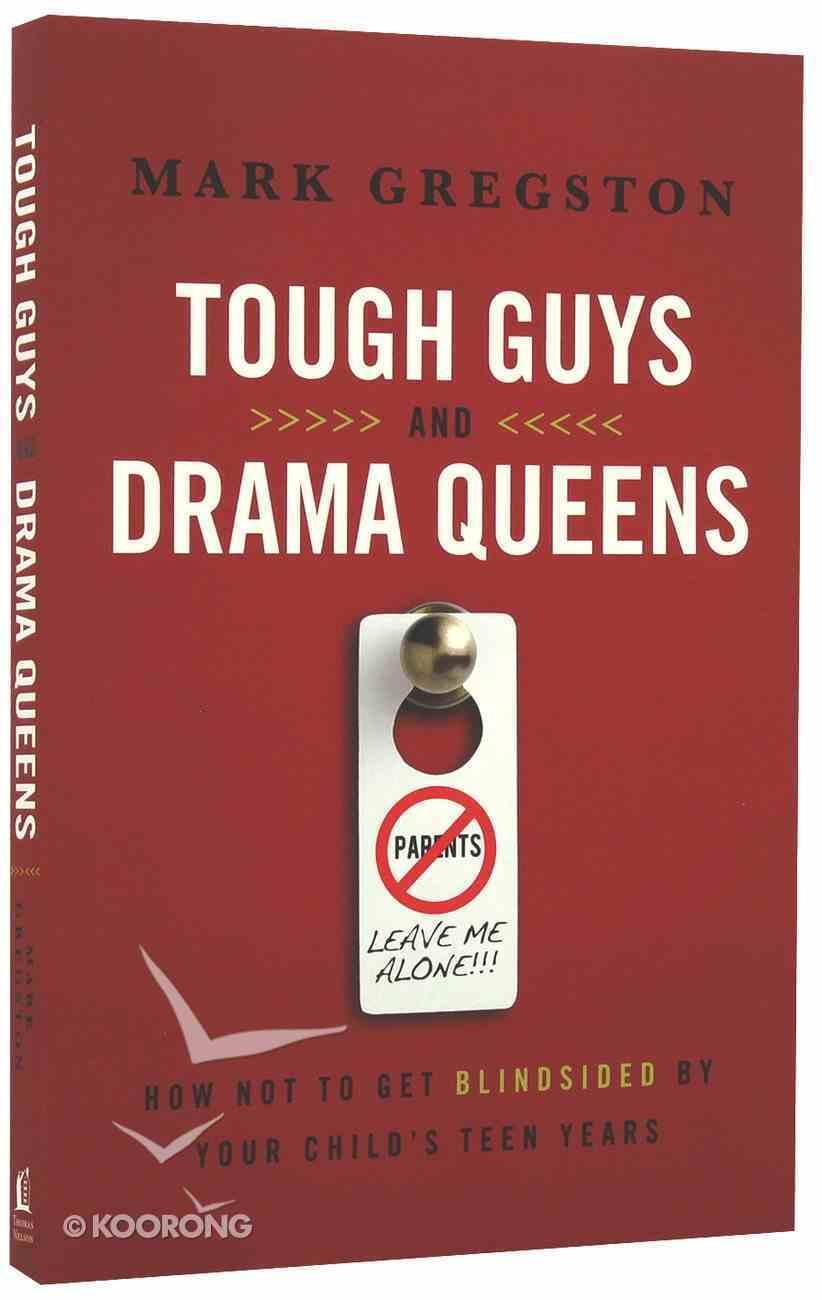 Tough Guys and Drama Queens Paperback