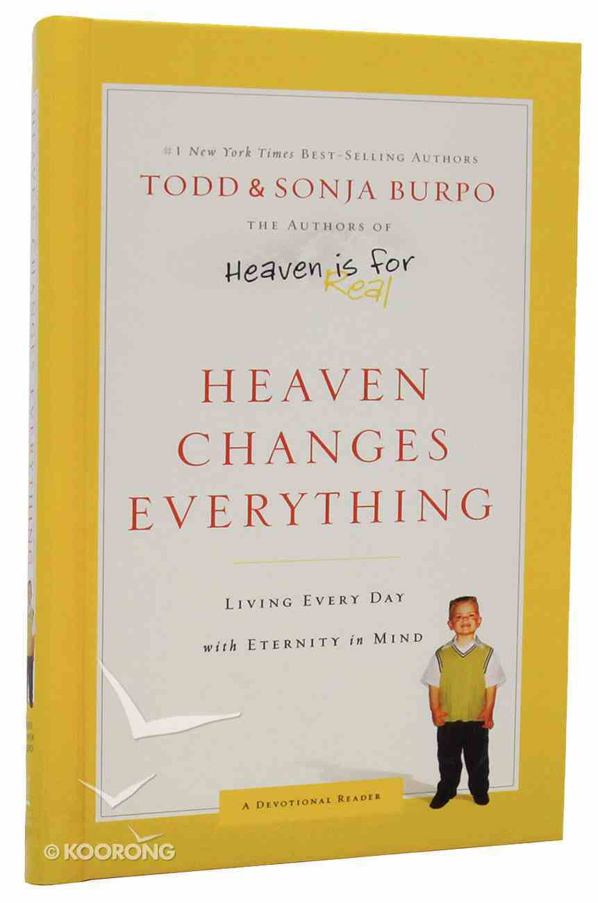 Heaven Changes Everything Hardback