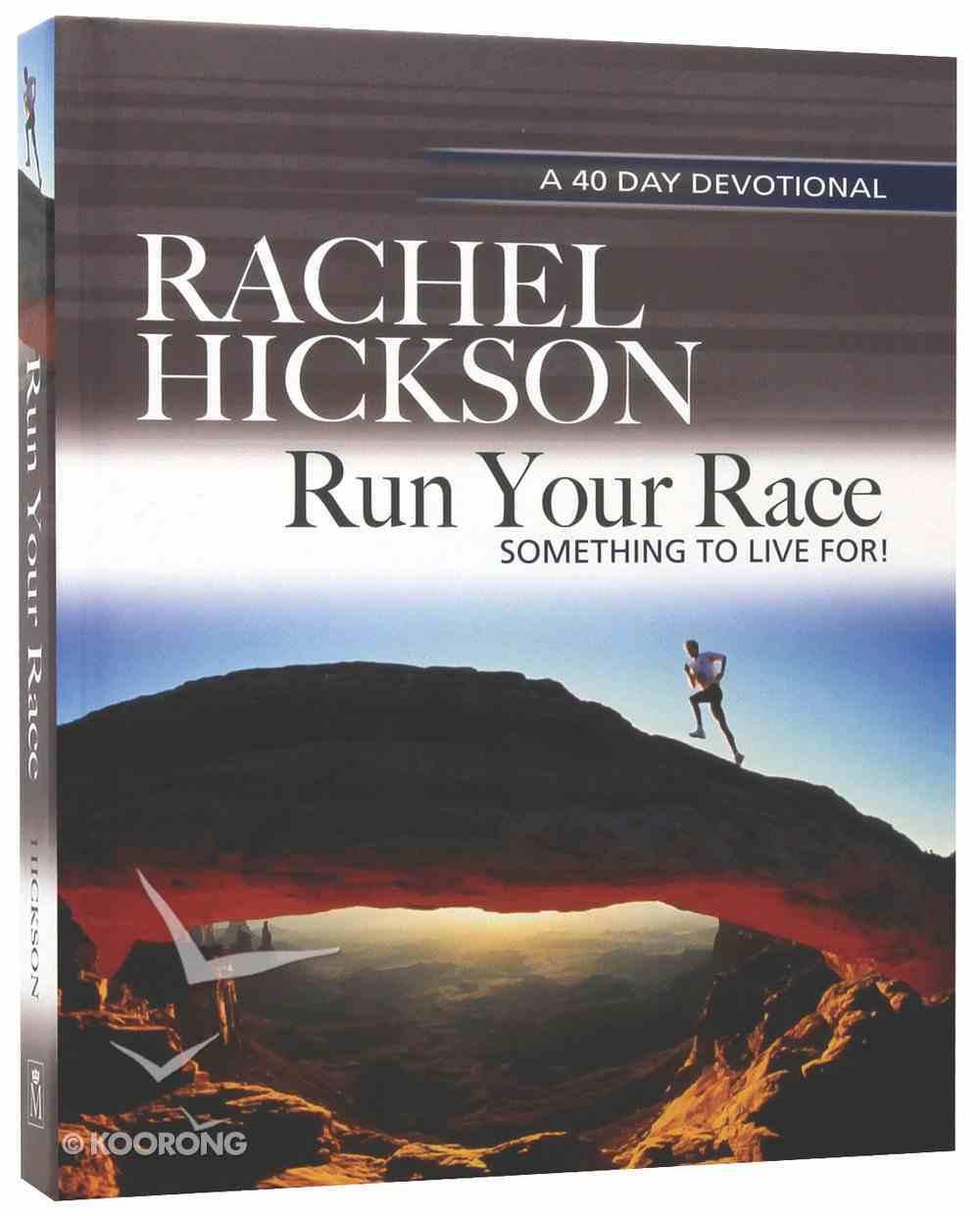 Run Your Race Hardback