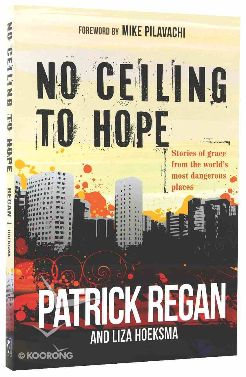 No Ceiling to Hope Paperback