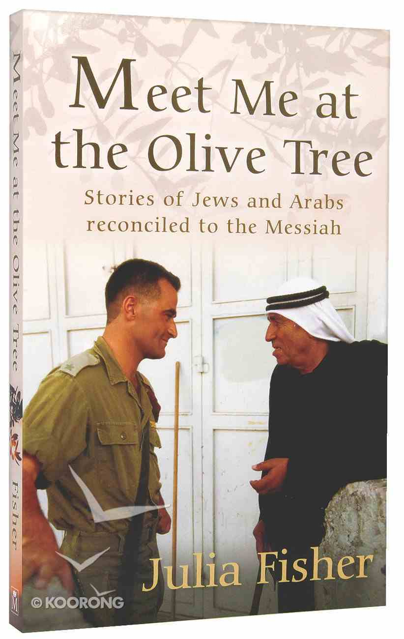 Meet Me At the Olive Tree Paperback