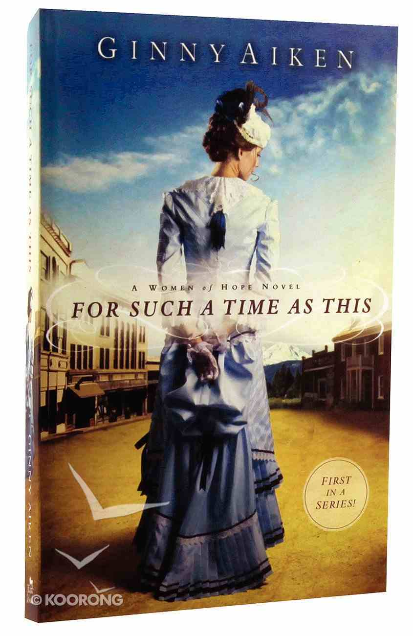 For Such a Time as This (#01 in A Women Of Hope Novel Series) Paperback