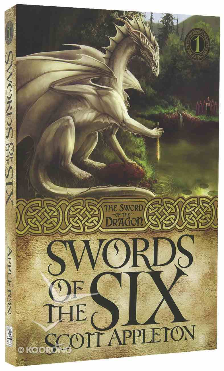 Swords of the Six (#01 in Swords Of The Dragons Series) Paperback