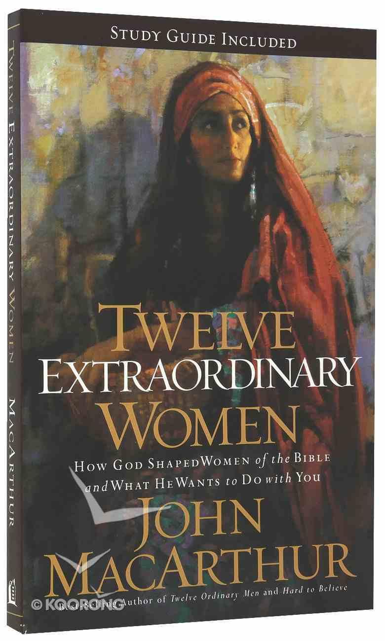 Twelve Extraordinary Women Paperback