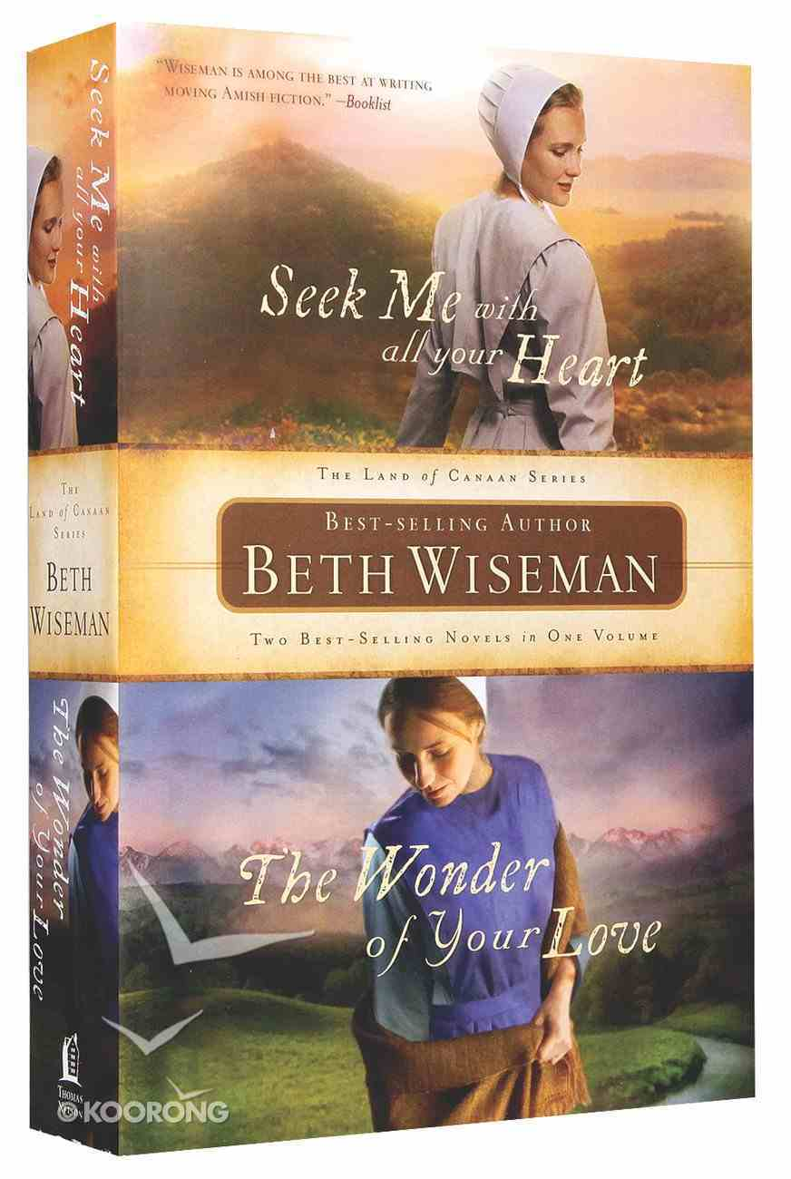 Seek Me With All Your Heart/The Wonder of Your Love 2-In-1 Paperback