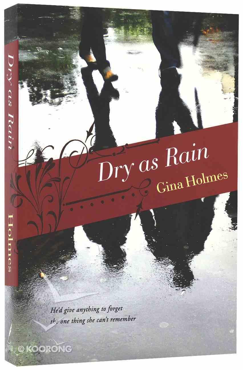 Dry as Rain Paperback