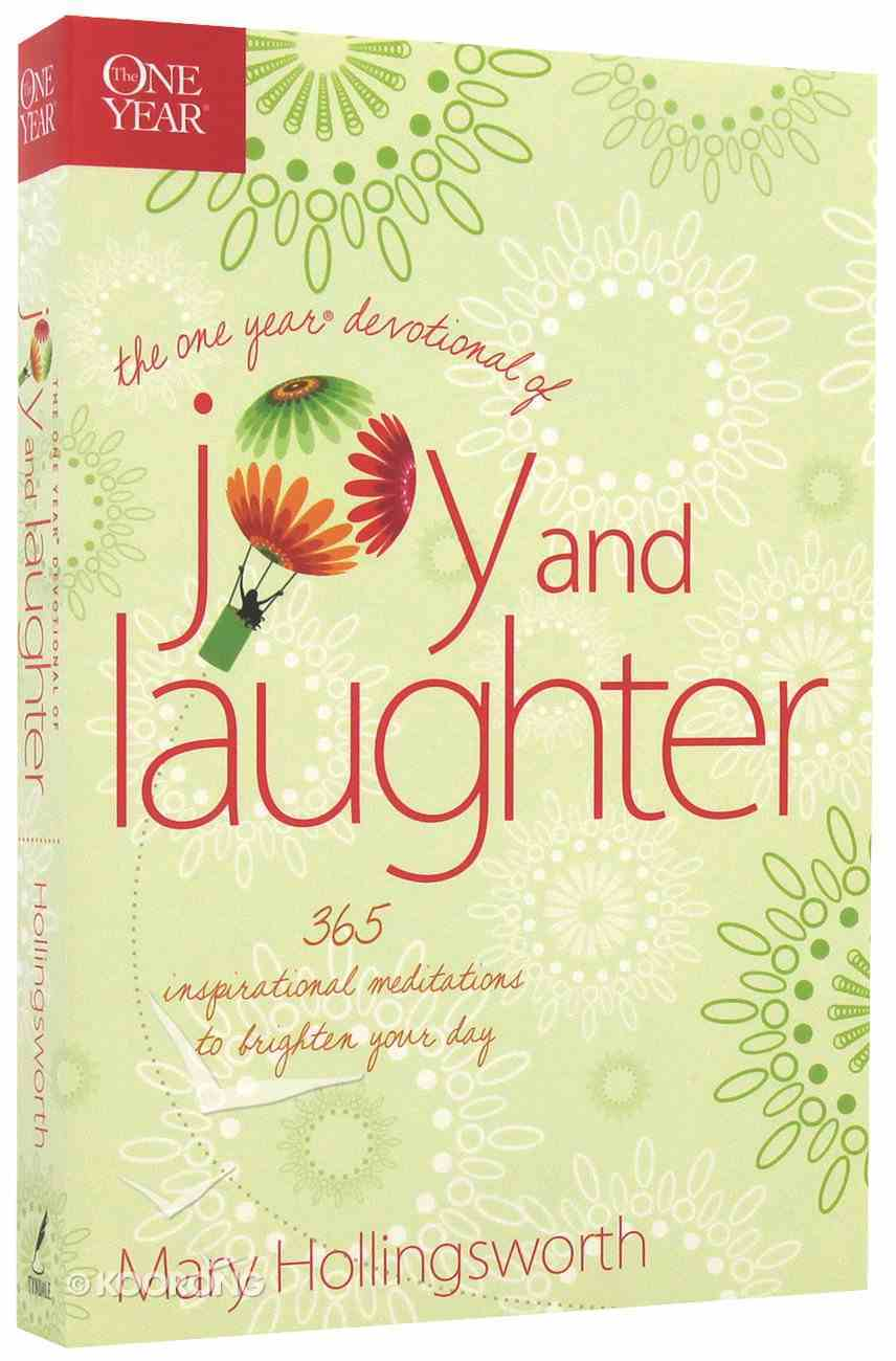 The One Year Devotional of Joy and Laughter Paperback