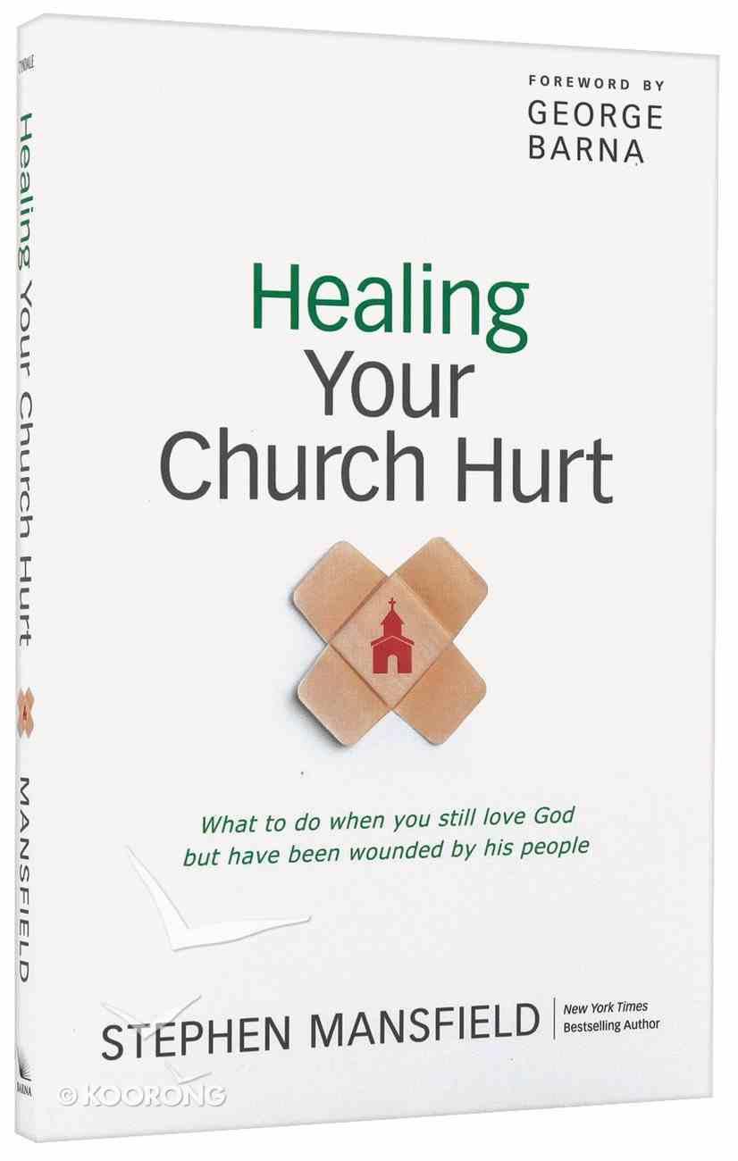 Healing Your Church Hurt Paperback