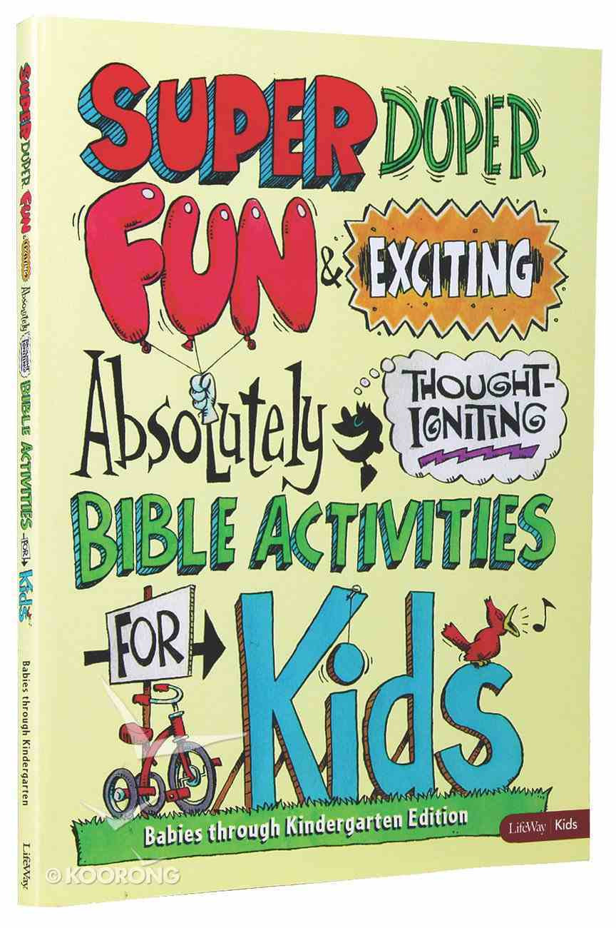 Super Duper Fun & Exciting Absolutely Thought Igniting Bible Activies For Kids Paperback