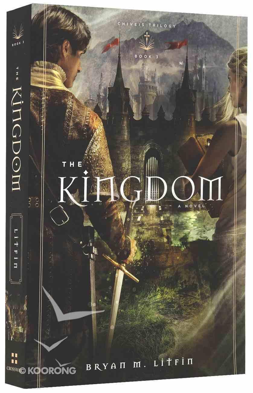 Kingdom (#03 in Chiveis Trilogy Series) Paperback
