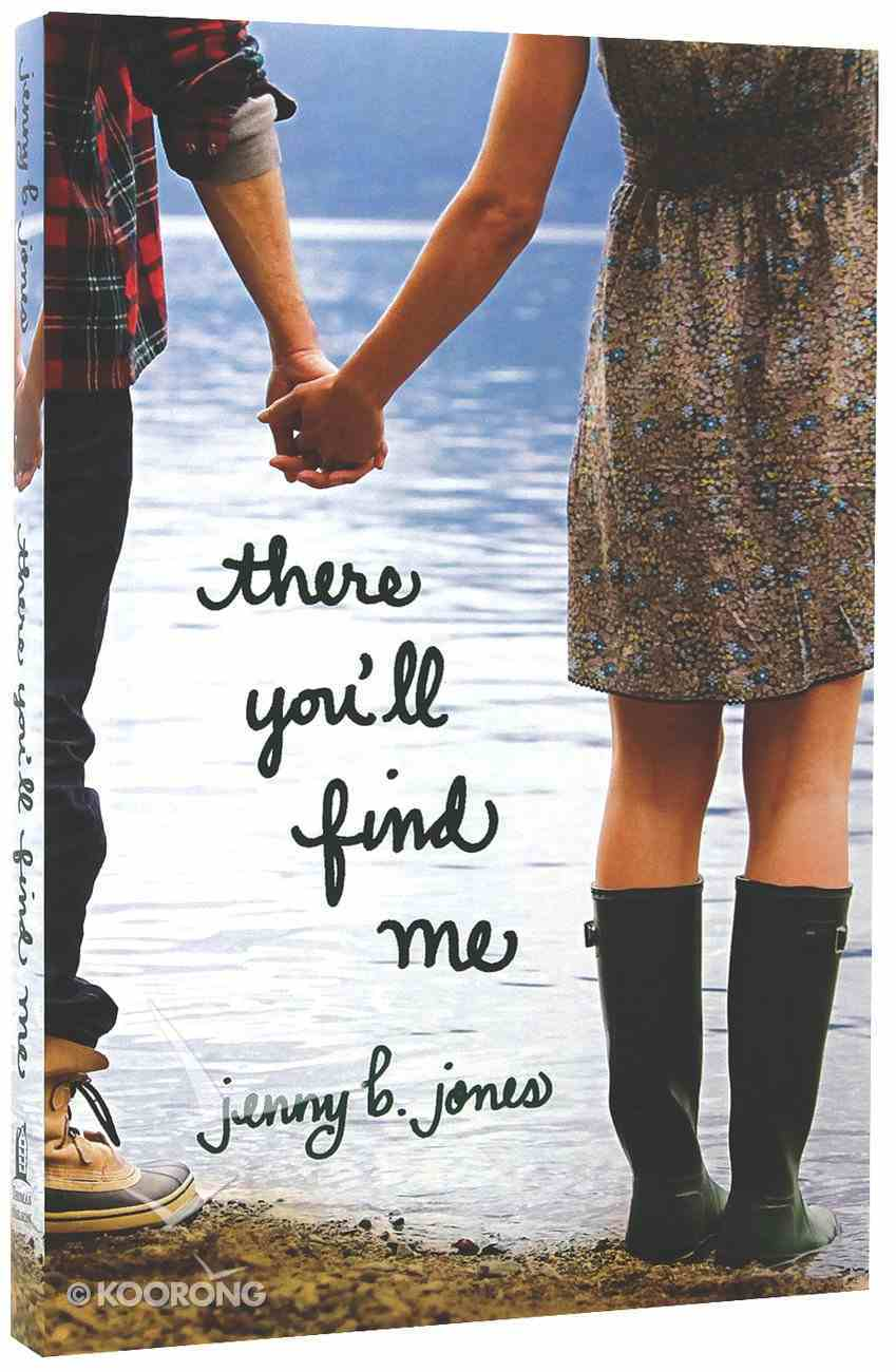 There You'll Find Me Paperback