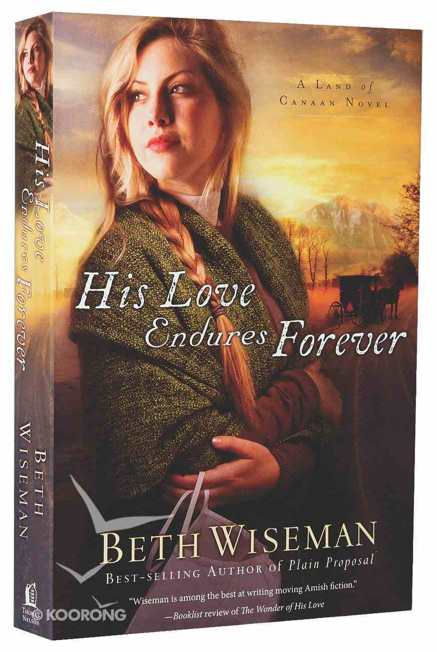 His Love Endures Forever (#03 in Land Of Canaan Series) Paperback
