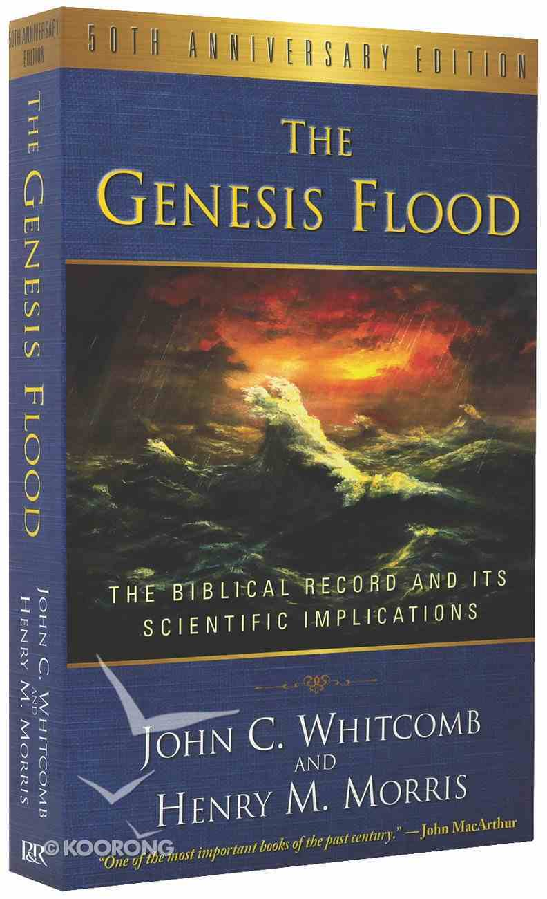 The Genesis Flood (50th Anniversary Edition) Paperback