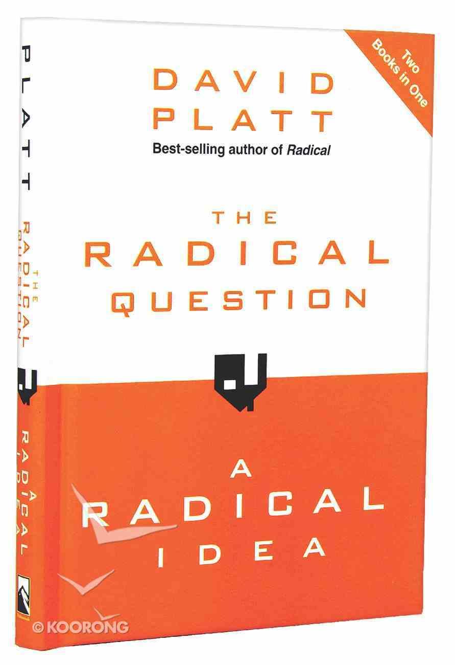 The Radical Question and a Radical Idea Hardback