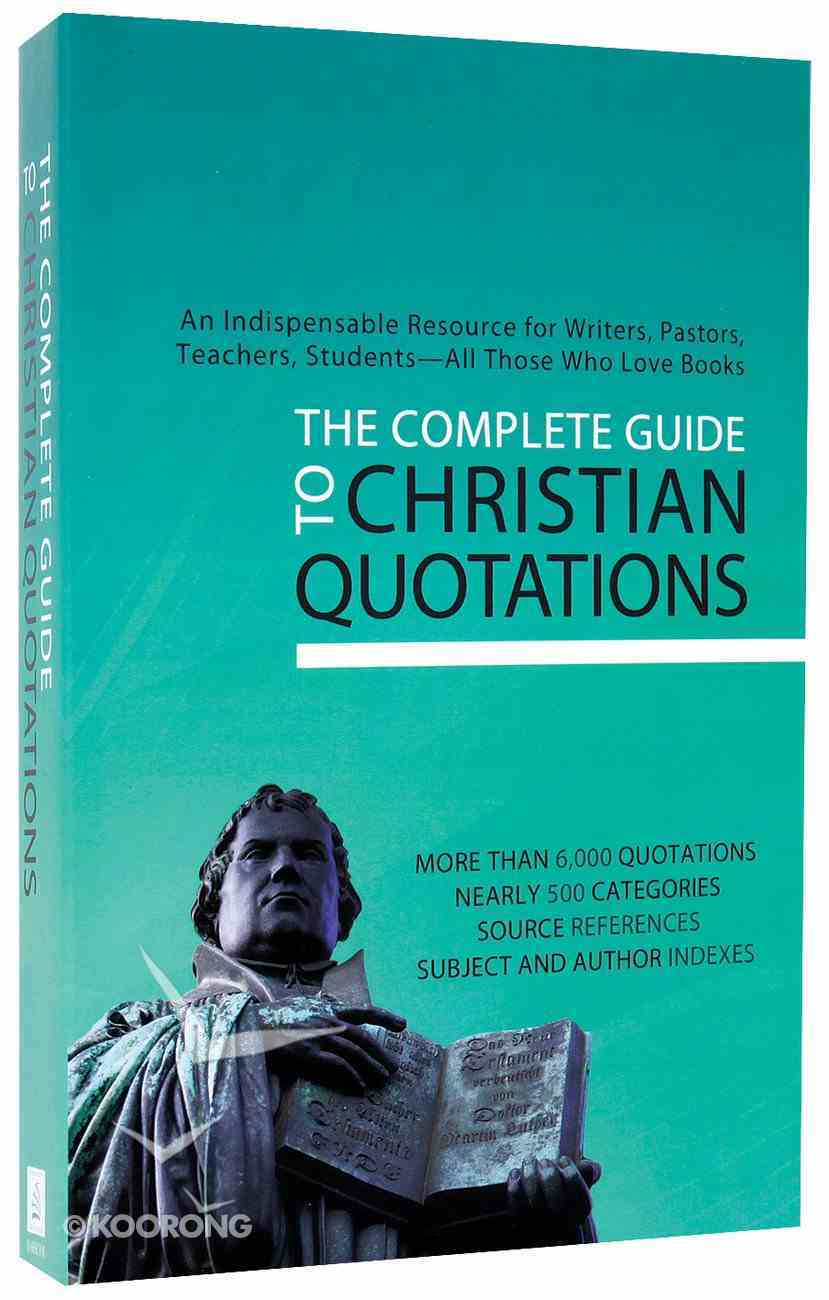 Complete Guide to Christian New Quotations Paperback