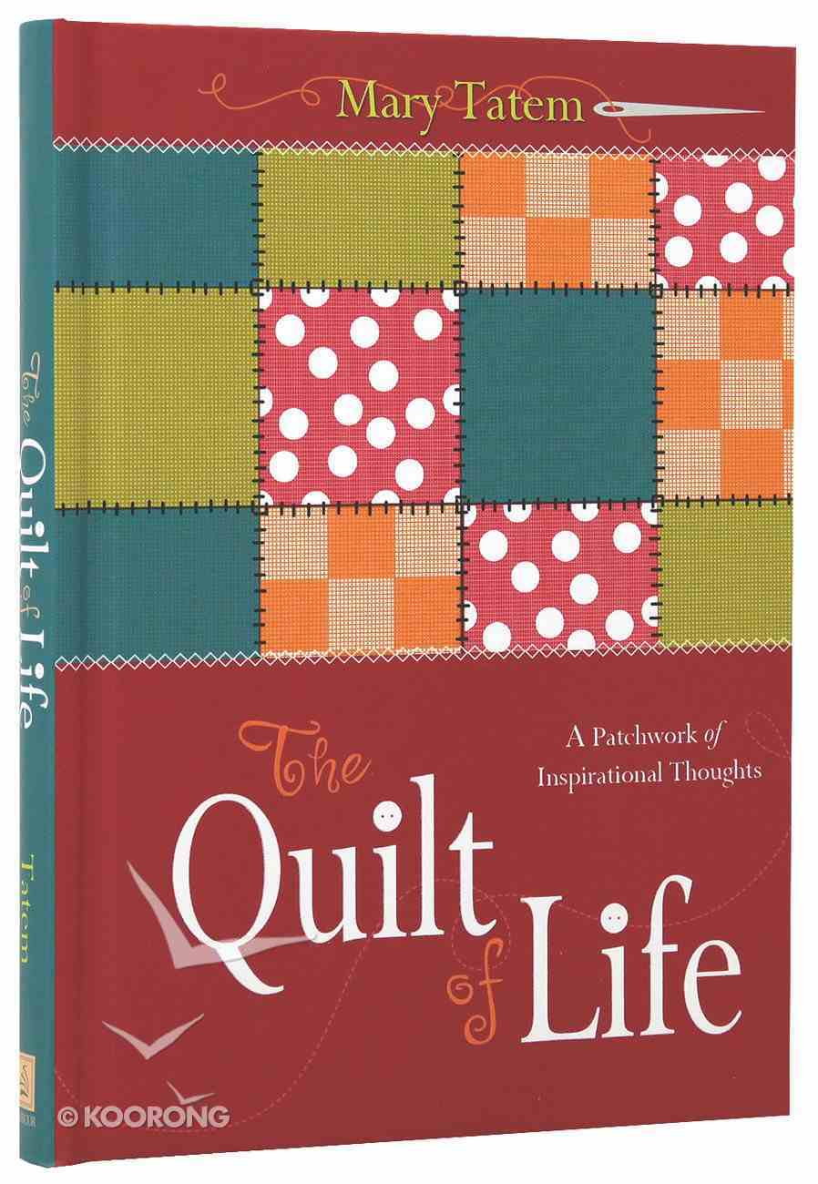 The Quilt of Life Hardback