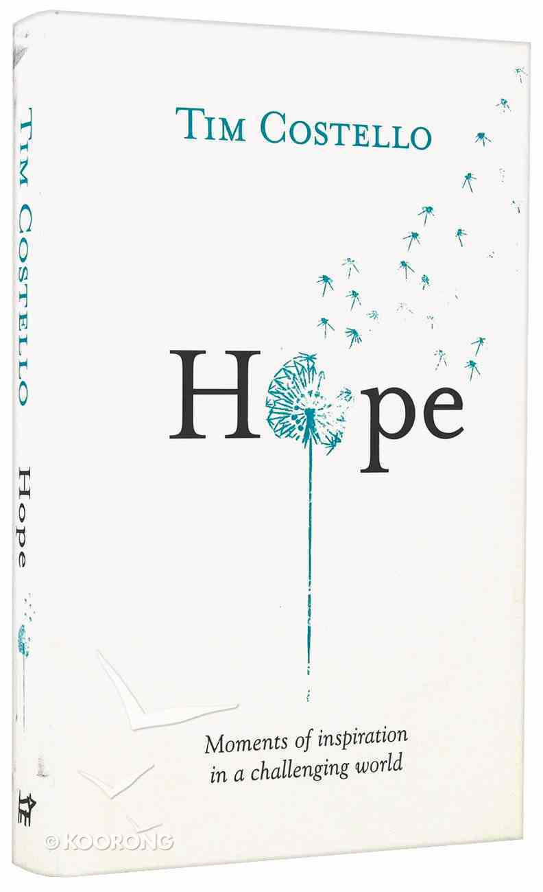 Hope: Moments of Inspiration in a Challenging World Hardback