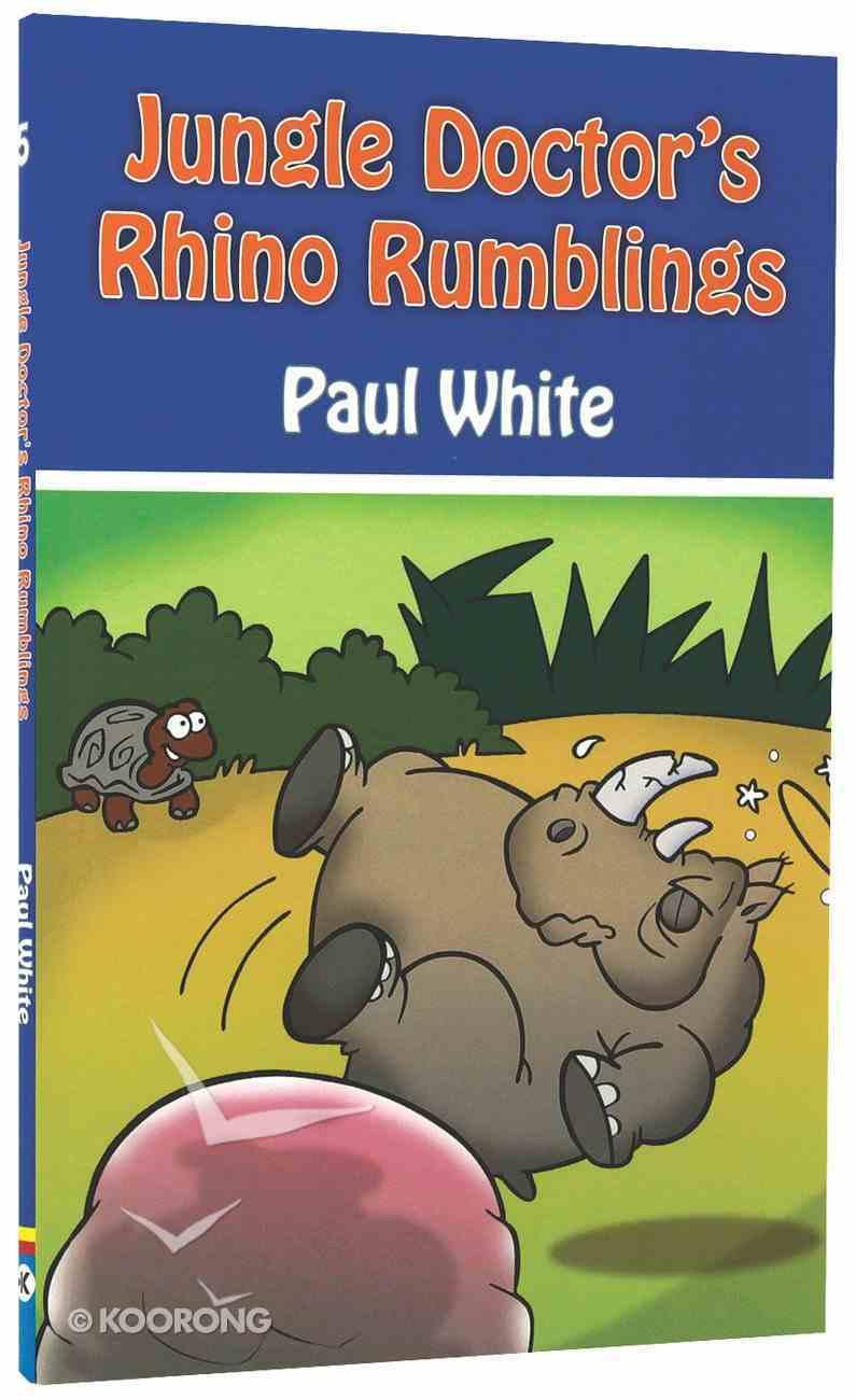 Rhino Rumblings (#05 in Jungle Doctor Animal Stories Series) Paperback